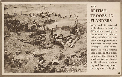 The conditions British Troops faced in Flanders and Passchendaele.