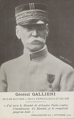 Memorial card for General Gallieni who was called from retirement to defend Paris against the advancing Germans. His proclamation of September 3, 1914 asserts he will defend Paris to the end.