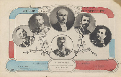 Leaders of the first six Allies: King Peter of Serbia, King George V of Great Britain, President Poincaré of France, Tsar Nicholas II of Russia, King Albert of Belgium, and Nicholas of Montenegro.