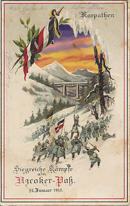 A hold-to-light postcard of the German and Austro-Hungarian victory (shortlived) over the Russians in the Uzroker Pass in the Carpathians on January 28, 1915. %+%Person%m%32%n%Franz Conrad von Hötzendorf%-%, Chief of the Austro-Hungarian General Staff, launched an offensive with three armies on Janaury 23 including the new Austro-Hungarian Seventh Army under General %+%Person%m%27%n%Karl von Pflanzer-Baltin%-%.