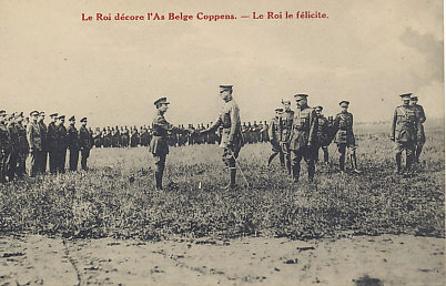 King Albert of Belgium decorates Willy Coppens, Belgium's Ace of Aces. Coppens describes this June 30, 1918 ceremony, in which he was awarded the Ordre de la Couronne in his memoir 'Flying in Flanders'.