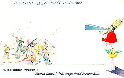 Watercolor postcard by Schima Martos. To the left, troops fighting - shooting, bayoneting, using rifles as clubs - in uniforms of France, Germany, Turkey, Austria-Hungary, Russia, Australia. To the right, Pope Benedict XV holds a basket of olive leaves, and speaks through a megaphone.