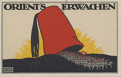 Orient's Erwachen - The East Awakens. The sun rises on a red fez, and the army of Turkey streams out, weapons at the ready. A beautiful design by Heinz Keune.