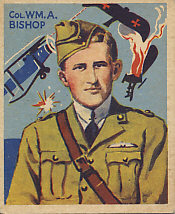 Canadian Billy Bishop, greatest ace of the British Empire with 72 victories. He was also the author of Winged Warfare in World War I.