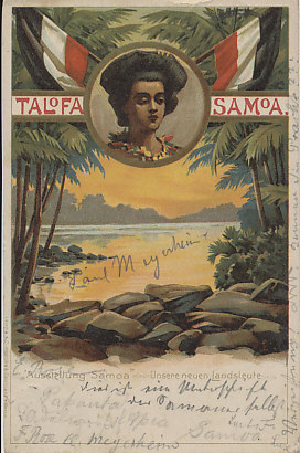 A postcard welcoming Samoa to the German Empire. Samoa was a German protectorate from 1900 until its seizure by New Zealand on August 29, 1914. The German East Asia Squadron reached the islands on September 14, 1914, but Vice Admiral von Spee concluded he would not be able to hold the islands.