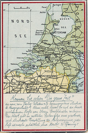 Map of Netherlands and northern Belgium, one of a series of map postcards from the Berliner Zeitung asking, Kennen Sie schon 'Die grosse Zeit', Do you know the high times? Netherlands remained neutral throughout the war.
