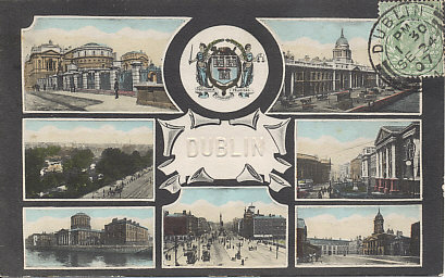 "Postcard of Dublin, Ireland showing, around an embossed ""Dublin"", (clockwise) 