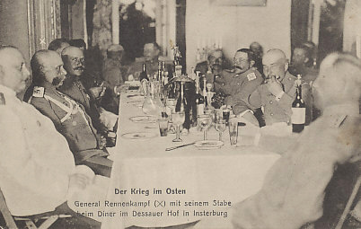General Rennenkampf, commander of the Russian First Army (second from left) dining at the Dessauer Hof in Insterburg, East Prussia shortly after his victory in the %+%Event%m%13%n%Battle of Gumbinnen%-% on August 20, 1914. The General might have better spent his time advancing to connect with General Samsanov, whose army would be destroyed in the %+%Event%m%40%n%Battle of Tannenburg%-%. Rennenkampf's invasion of Germany lasted four weeks during which he lost 145,000 men.