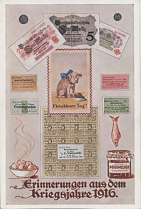 Memories of the war year 1916 including meatless days (a dog confronts a turnip), bank notes for loans, and rations cards for cooking fats, potatoes, dried vegetables and bread. The winter of 1916–1917 was Germany's Turnip Winter.