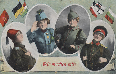 We'll join in! Women beneath the flags of and in the uniforms of the %+%Organization%m%66%n%Vierbund%-% of Turkey, Austria-Hungary, Germany, and Bulgaria, are willing to play their part in the war effort.