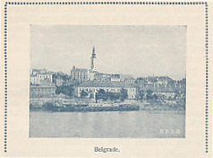 View of Belgrade from the guidebook The Danube from Passau to the Black Sea, 1913, by The First Imperial Royal Priv. Danube Shipping Co., Translated from the German by May O'Callaghan, Vienna including the booklet of General Remarks-Fares; Time-tables, 1914.