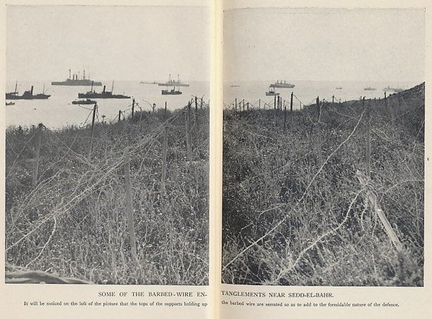 Barbed wire entanglements near Sedd-el-Bahr, at the southern end of the Gallipoli Peninsula, 1915. Ships of the Allied Fleet lie offshore. Photograph from 'Gallipoli' by John Masefield.