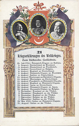 Twenty-one Declarations of War between July 28, 1914 and August 21, 1915. Over them are the heads of state of the %+%Organization%m%61%n%Dreibund%-%: Sultan Mehmet V of Turkey, Kaiser Franz Josef I of Austria-Hungary, and Kaiser Wilhelm II of Germany.