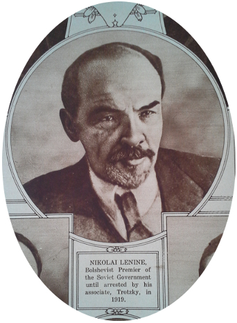 Vladimir Lenin, revolutionary, politician, leader of the Russian Bolshevik Party, head of government of the Russian Soviet Federative Socialist Republic and its successor, the Soviet Union. From 'The War of the Nations Portfolio in Rotogravure Etchings Compiled from the Mid-Week Pictorial