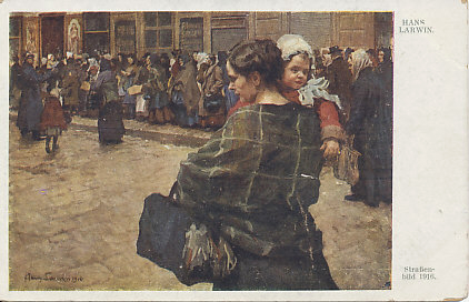 'Street Life, 1916' by Hans Larwin, a native of Vienna and painter of the war on multiple fronts, including the home front. A bread line, chiefly of women, waits along the shopfronts to buy bread. To the left, a policeman stands guard.