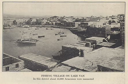Photograph of a village on Lake Van, an area of Turkey populated largely by ethnic Armenians. The area was one of the first targeted on a large scale when Turkey turned on its Armenian citizens. Photo from Ambassador Morgenthau's Story by Henry Morgenthau, American Ambassador to Turkey from 1913 to 1916.