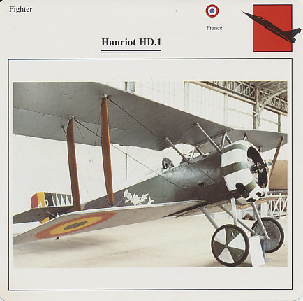 Edito Card of an Hanriot HD.1. Introduced in late summer, 1916, the French Hanriot HD.1 was primarily flown by the Belgian and Italian air services. This plane is in the colors of the Belgian Air Corps. The white thistle on the fuselage was the symbol of the squadron of Willy Coppens, Belgium's leading ace of the war. The sawtooth pattern on the tail identified an individual pilot. Each patrol of three planes had an identifying cowling color. Coppens, as the leading ace, insisted on an all-blue plane.