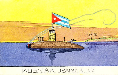 Kubaiak Jönnek 1917 — 'The Cubans are coming in 1917'. Against a yellow sky, on a smooth blue sea, a cigar submarine floats, a curl of smoke drifting from its lighted tip. An upright matchbox forms a conning tower, and a Cuban flag flies above it. Palm trees grow on a tip of land in the distance. A watercolor postcard by Schima Martos.
