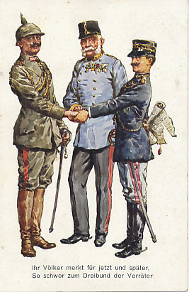 On May 23, 1915 Italy declared war on Austria-Hungary, its former ally as a member of the Triple Alliance. Clasping the hands of the German and Austro-Hungarian emperors Wilhelm II and Franz Josef, Italy