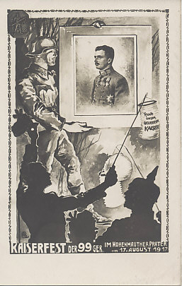 Austro-Hungarian soldiers celebrate the 30th birthday of Kaiser Karl, waving paper lanterns as one holds a framed portrait of the Emperor in an postcard promotion for a Festival for the Kaiser.