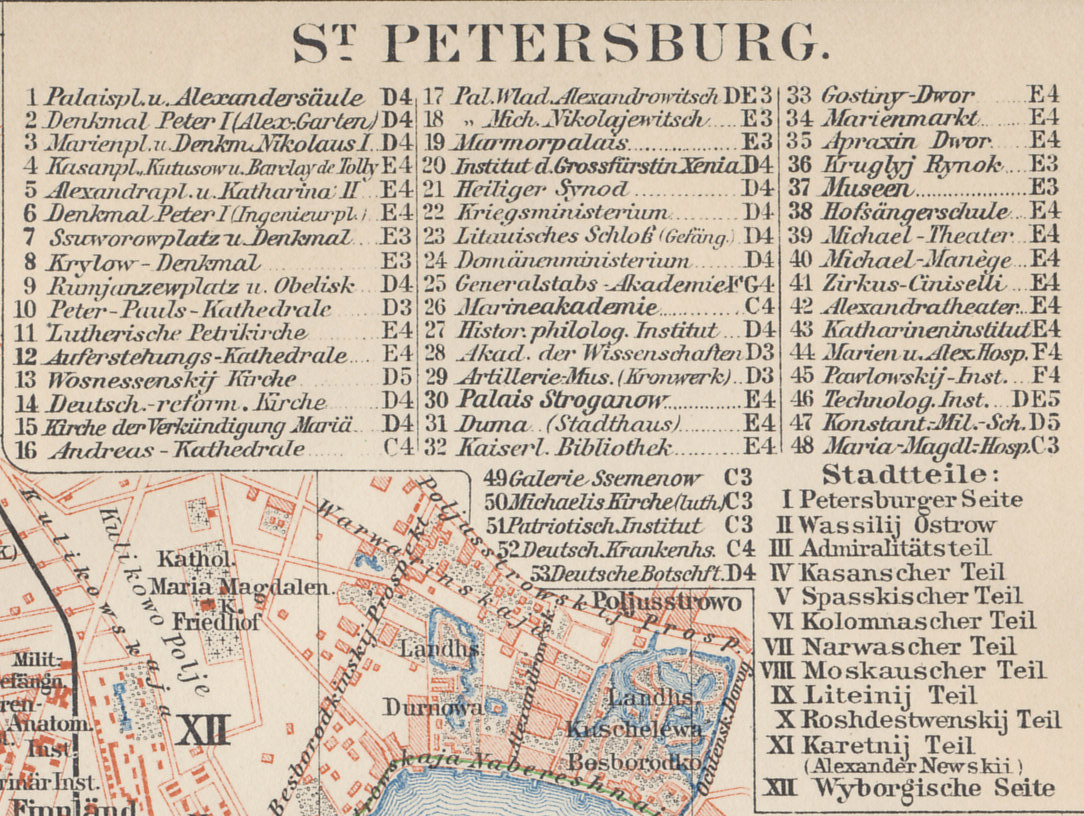 Legend from a 1898 map of St. Petersburg, the Russian capital, from a German atlas. Central St Petersburg, or Petrograd, is on the Neva River. Key landmarks include the Peter and Paul Fortress, which served as a prison, Nevski Prospect, a primary boulevard south of the Fortress, the Finland Train Station, east of the Fortress, where Lenin made his triumphal return, the Tauride (Taurisches) Palace, which housed the Duma and later the Petrograd Soviet.